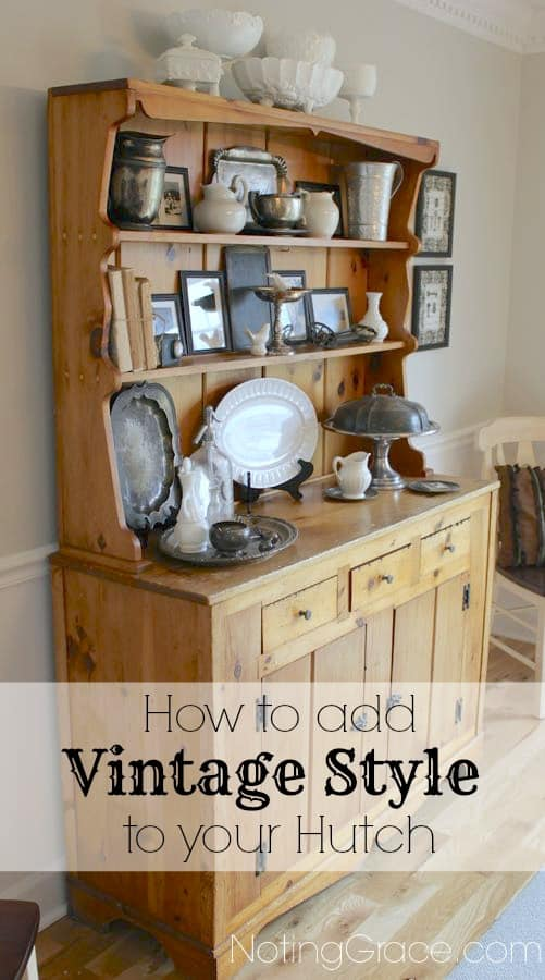 How to Add Vintage Style to Your Hutch