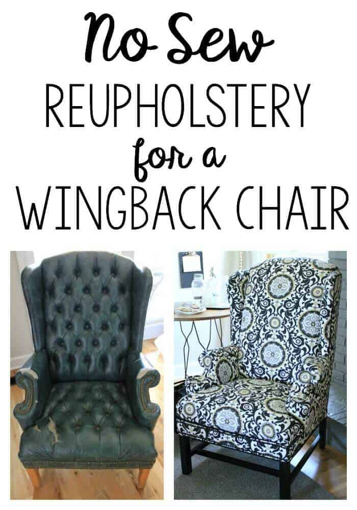 Reupholstering A Wingback Chair A No Sew Method Noting