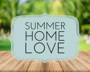 Summer Home Love Tour