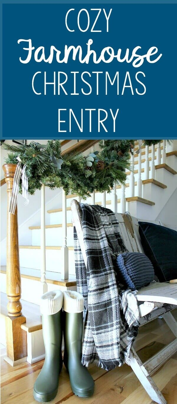 Cozy Farmhouse Christmas Entryway - How I created a welcoming entry with old greenery and garland.