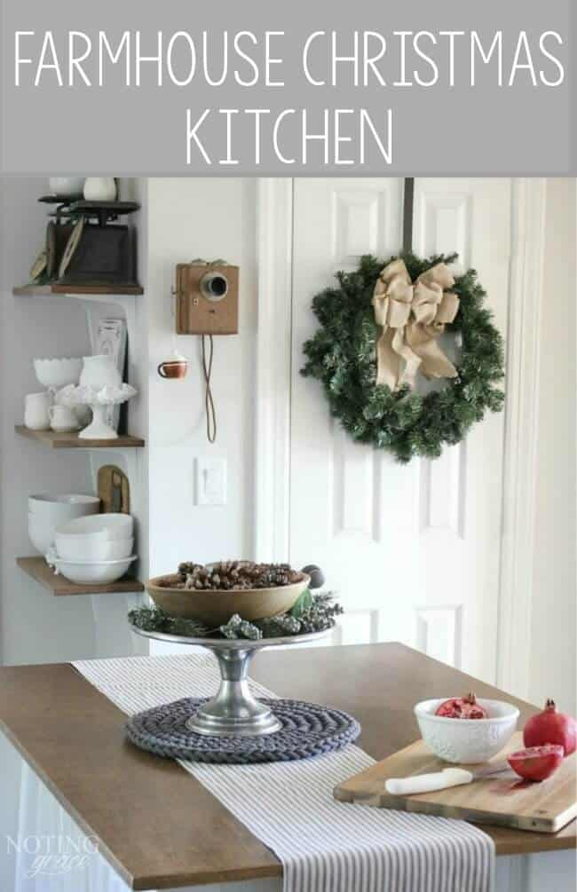 Farmhouse Christmas Kitchen: Adding simple holiday touches to create a cozy holiday kitchen
