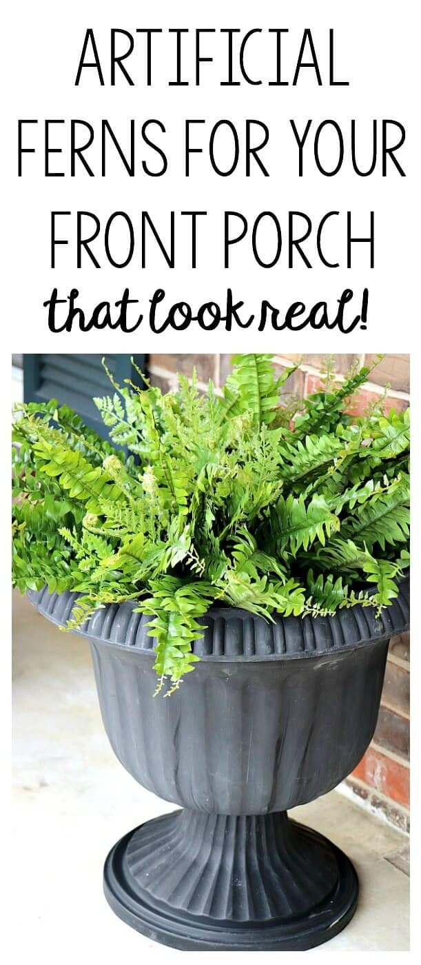 We took our dead plants and empty planters and replaced them with Artificial Ferns for your Front Porch that look real!