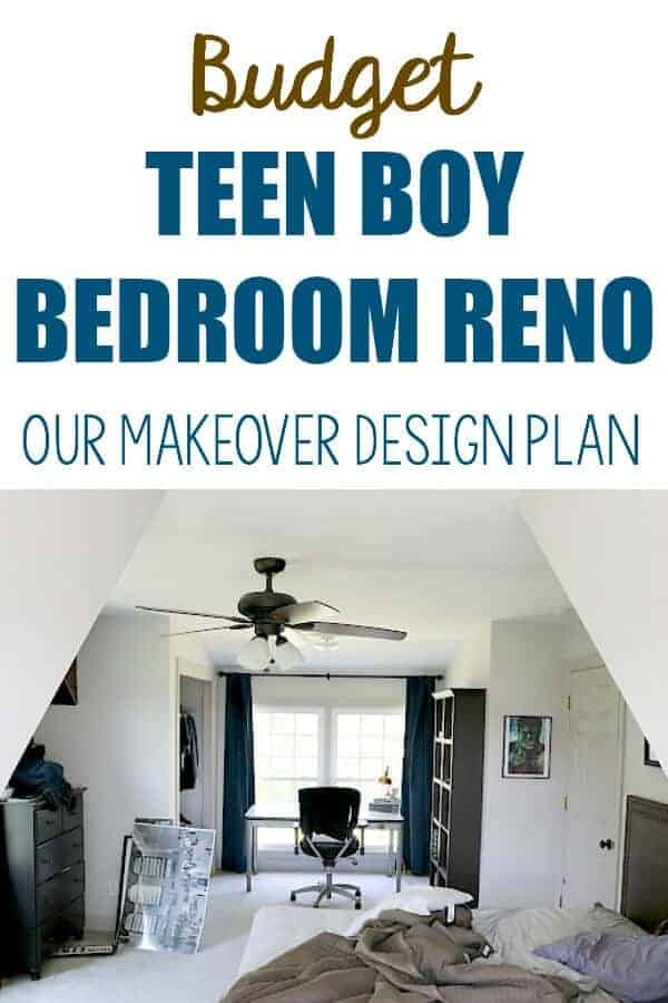 Budget Teen Boy Bedroom Reno - Our plan to create a makeover for our son on a tight budget